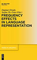 Frequency Effects in Language Representation (Trends in Linguistics. Studies and Monographs)