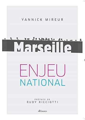 Marseille, enjeu national
