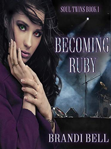 Becoming Ruby (Soul Twins Book 1)