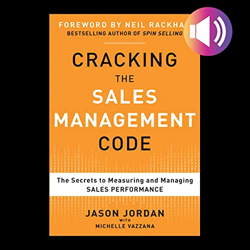 Cracking the Sales Management Code Audiobook By Jason Jordan, Michelle Vazzana cover art