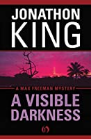 A Visible Darkness (The Max Freeman Mysteries, 2)