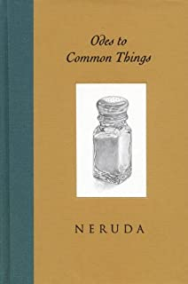 Odes to Common Things, Bilingual Edition