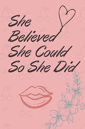 She Believed She Could So She Did: monthly to do list, journal and birthday reminder 110 pages size...