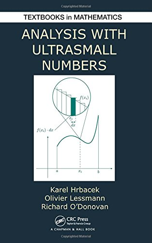 Analysis with Ultrasmall Numbers (Textbooks in Mathematics)