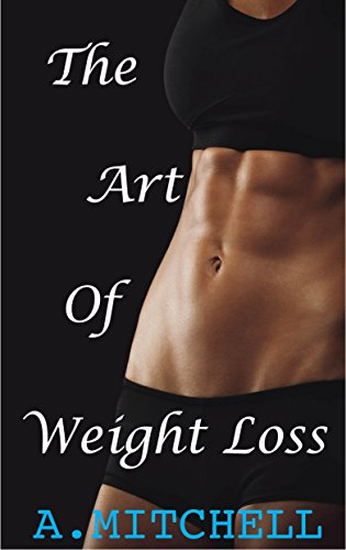 The Art of Weight Loss