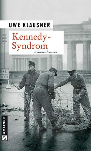 Kennedy-Syndrom: Tom Sydows vierter Fall (Kommissar Tom Sydow)