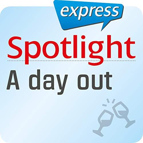 Spotlight express - Ausgehen: Wortschatz-Training Englisch - Am Wochenende einen Ausflug machen Titelbild