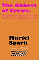 The Abbess of Crewe (The Collected Muriel Spark Novels)