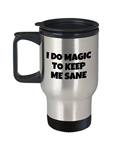 Lustiger Magier-Reisebecher Magische Geschenkidee Illusionist Geschenk I Do Magic To Keep Me Sane Wizard Mage Hexerei