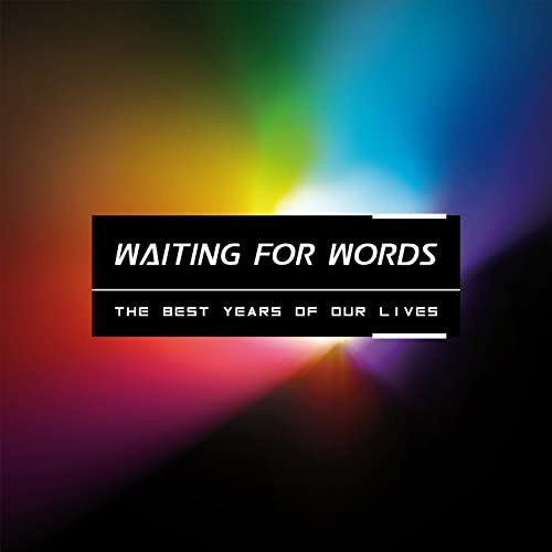 Waiting For Words