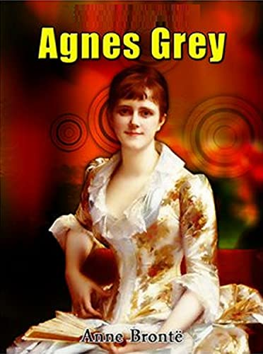 Agnes Grey: illustrated edition (English Edition)