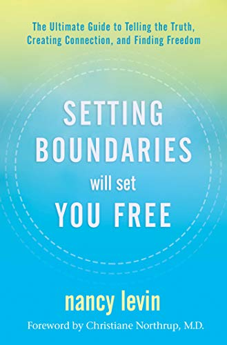 Setting Boundaries Will Set You ...