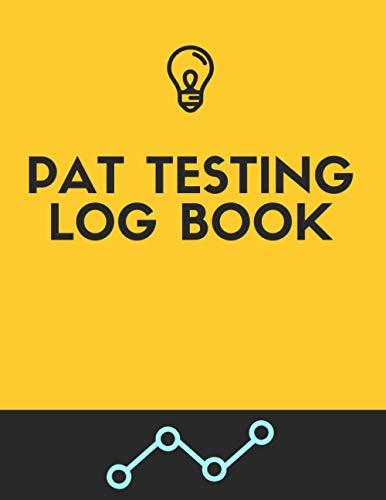 Pat Testing Log Book: Portable Appliance Testing Log Book