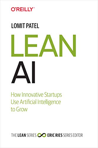 Lean AI: How Innovative Startups Use Artificial Intelligence to Grow