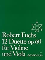 FUCHS R. - Duos (12) Op.60 para Violin y Viola (Pauler)