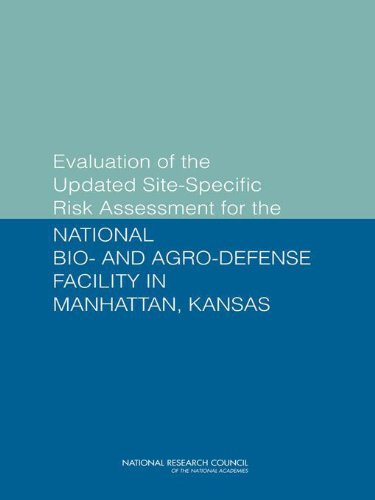 Evaluation of the Updated Site-Specific Risk Assessment for the National Bio- and Agro-Defense Facility in Manhattan, Kansas (English Edition)