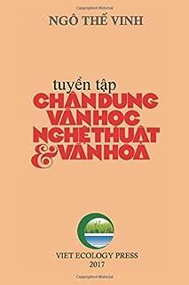 Chan Dung Van Hoc Nghe Thuat & Van Hoa (full color version) (Vietnamese Edition)