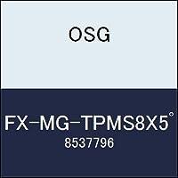 OSG エンドミル FX-MG-TPMS8X5゚ 商品番号 8537796