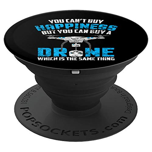 You Can't Buy Happiness But You Can Buy A Drone Distressed PopSockets Grip and Stand for Phones and Tablets