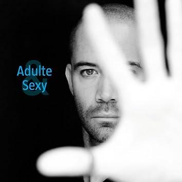Adulte & sexy (single)