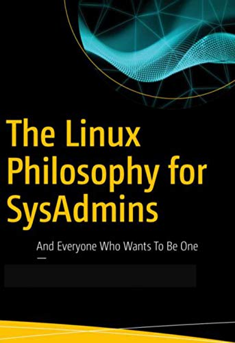 The Linux Philosophy for SysAdmins: Computer Programming