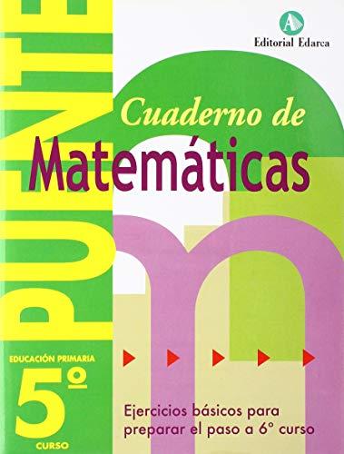Cuaderno De Matemáticas. Puente 5º Curso Primaria