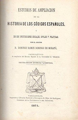 Estudios de ampliaci—n de la historia de los c—digos espa–oles