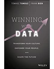 WINNING W/DATA: Transform Your Culture, Empower Your People, and Shape the Future