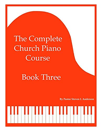 The Complete Church Piano Course - Book 3