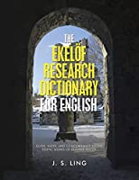 The Ekeloef Research Dictionary for English: Guide, Index, and Concordance to the Poetic Works of Gunnar Ekeloef