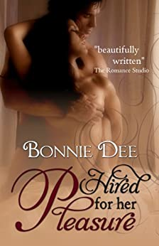 Hired for Her Pleasure by [Bonnie Dee]