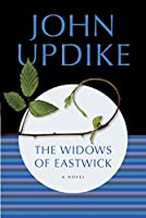 The Widows of Eastwick: A Novel
