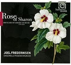 Rose Sharon: 100 Years American Music - 1770-1870