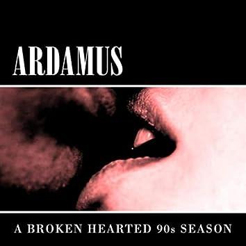 A Broken Hearted 90's Season