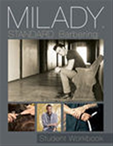 Student Workbook for Milady Standard Barbering