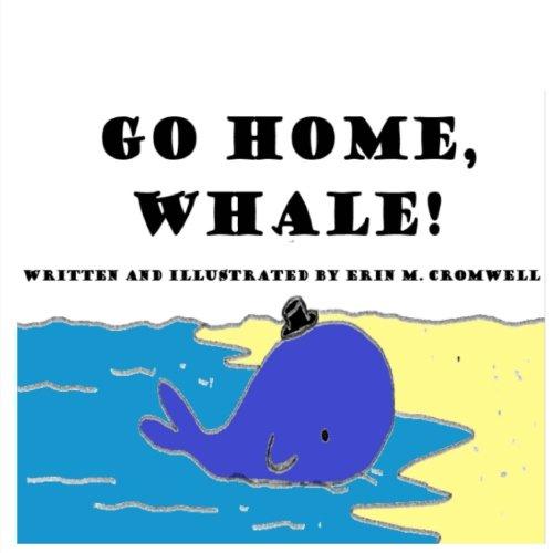 Go Home, Whale!
