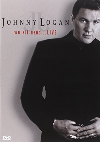 Johnny Logan - We All Need...Live