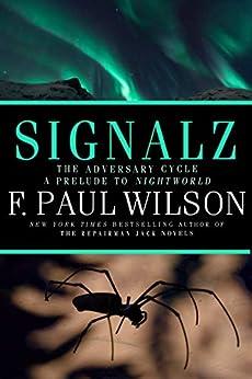 Signalz: An Adversary Cycle Novel by [F. Paul Wilson]