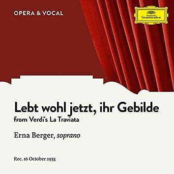 Verdi: Lebt wohl jetzt, ihr Gebilde (Sung in German)