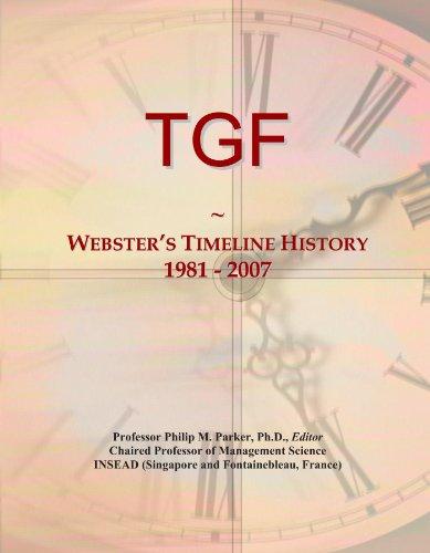 TGF: Webster's Timeline History, 1981 - 2007