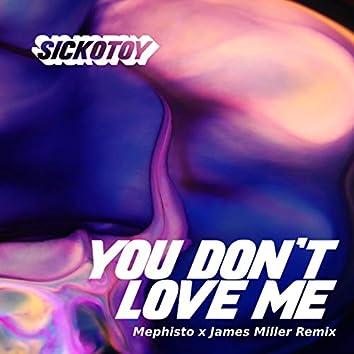You Don't Love Me (feat. Roxen) [Mephisto & James Miller Remix]
