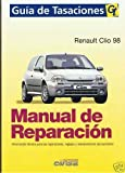 Renault Clio 98. Manual De Taller