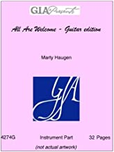 All Are Welcome - Guitar edition - Marty Haugen