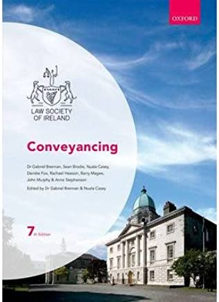 [(Conveyancing)] [ By (author) Barry Magee, By (author) Deirdre Fox, By (author) Anne Stephenson, By (author) John Murphy, By (author) Rachael Hession, By (author) Sean Brody, Edited by Nuala Casey, Edited by Gabriel Brennan ] [November, 2014]