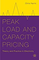 Peak Load and Capacity Pricing: Theory and Practice in Electricity