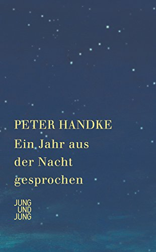 Ein Jahr aus der Nacht gesprochen (German Edition) eBook: Handke, Peter: Amazon.es: Tienda Kindle