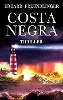 Costa negra: Andalucía thriller de [Eduard Freundlinger, Sandra Martín]