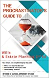 The Procrastinator's Guide to Wills and Estate Planning : 2nd ED.