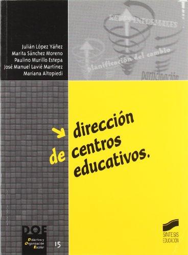 Dirección de centros educativos: 15 (Didáctica y organización escolar)