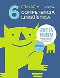 Competencia lingüística 6. (¡Haz la prueba!) - 9788469831328